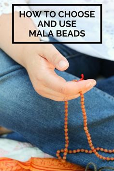 How to choose and use mala beads