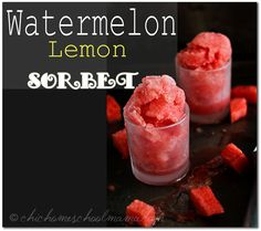 watermelon lemon sorbet, watermelon, watermelon sorbet, recipe