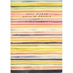 Sara Middas South of France: A Sketch Book