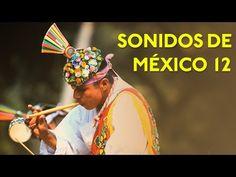 Voladores de Papantla. Sonidos de México 12.