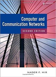 Instant download and all chapters SOLUTIONS MANUAL Computer and Communication Networks 2nd Edition Nader F. Mir    View Free Sample: SOLUTIONS MANUAL Computer and Communication Networks 2nd Edition Nader F. Mir