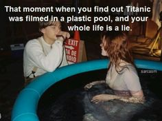 GAGBAY - That moment you realize Titanic was actually filmed in a plastic pool Kate Titanic, Titanic Movie, Titanic Behind The Scenes, Titanic Quotes, Iconic Movie Posters, Young Leonardo Dicaprio, Behind The Screen, Film Aesthetic, Scene Photo