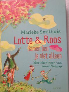 42/52 Lotte & Roos: samen ben je niet alleen / Marieke Smithuis. Heerlijk voorleesboek met herkenbare situaties in een gezin. Met ouders die de helpende hand bieden maar de kinderen zelf hun problemen laten oplossen en een opa die je elk kind toewenst.