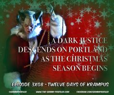 3x08 - Twelve Days of Krampus: A Dark Justice Descends On Portland as the Christmas Season Begins