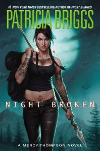 """""""The Mercy Thompson novels are like chips—you can't have just one!"""" Erica Martirano recommends NIGHT BROKEN, by Patricia Briggs"""