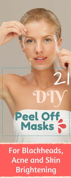 21 Amazing Peel Off Face Masks for Acne, Blackheads and Skin Brightening. For more such pins, follow us at @homeremedynation #peeloff #facemask #DIY