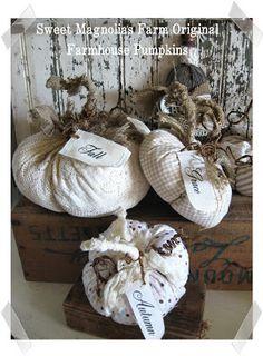 Farmhouse pumpkins (from Sweet Magnolias Farm) Magnolia Farms, Sweet Magnolia, Fabric Pumpkins, Fall Pumpkins, Fall Halloween, Halloween Crafts, Shabby Chic Fall, Pumpkin Crafts, Pumpkin Ideas