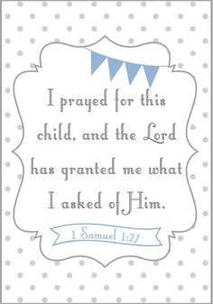 Bible verse a baby boy close to your heart.