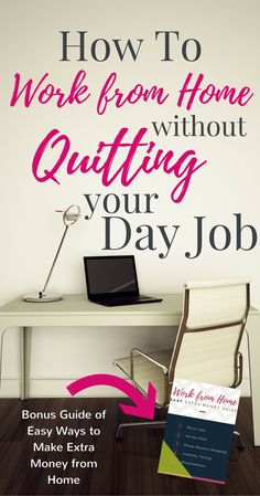 to Work from Home without Quitting Your Day Job Need a flexible way to supplement your income that doesn't interfere with your Check out these ways to work from home without quitting your day.Work Work Work Work may refer to: Earn Money From Home, Earn Money Online, Online Jobs, Way To Make Money, How To Make, Online Websites, Online Poker, Online Income, Money Fast