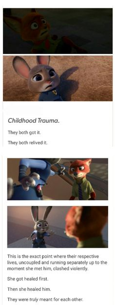 Why Judy and Nick got along so well at the end.                                                                                                                                                                                 More