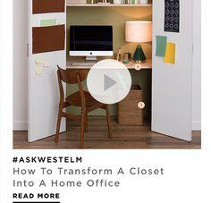 #ASKWESTELM: How To Transform A Closet Into A Home Office