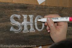 Barn Wood Sign | Vintage News Junkie chalk pen lettering on aged barn wood... great idea!