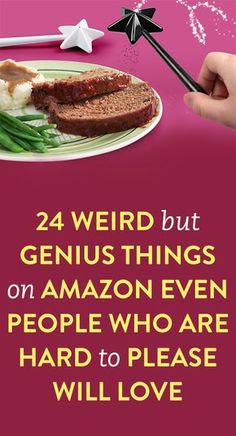 24 Weird But Genius Things on Amazon Even People Who Are Hard to Please Will Love