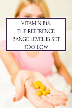 Vitamin B12: The Reference Range is Set too Low. Learn just how vital B12 levels are for healthy MTHFR and methylation functioning, and what the level should be.