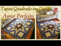 Tapete de Crochê  Quadrado Amor Perfeito .2/2 Por Vanessa Marcondes. - YouTube