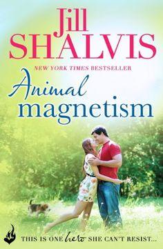 Animal Magnetism (Animal Magnetism Book 1) - Jill Shalvis