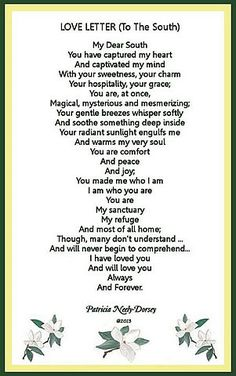 POEM: LOVE LETTER TO THE SOUTH  Southern Poems by Patricia Neely-Dorsey #southern #southernpoems