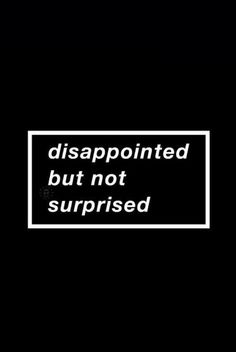 Sad Disappointment Quotes, Sayings & Images Quotes Deep Feelings, Hurt Quotes, Badass Quotes, Mood Quotes, Life Quotes, Quotes 2016, Random Quotes, No Feelings, Trust No One Quotes
