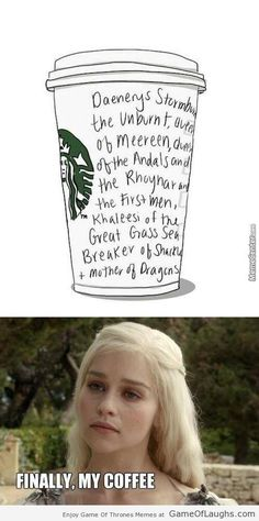 This is why Starbucks employees hate Daenerys - Game Of Thrones Memes
