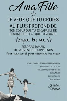 """Tableau citation """"A ma fille"""" - Best Pins Live Positive Attitude, Positive Thoughts, Positive Quotes, The Words, Burn Out, Quote Citation, Mothers Day Quotes, French Quotes, Love My Kids"""