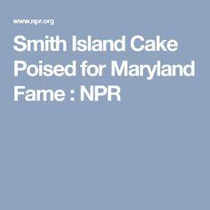 Smith Island Cake Poised for Maryland Fame : NPR