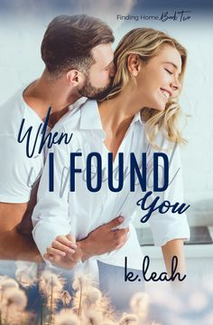 Today, we have the beautiful cover of K Leah's next Finding Home series book, When I Found You! This sweet romance is coming soon! Romance Authors, Romance Books, Love Stories To Read, Hot Guys Tattoos, Contemporary Romance Novels, Sweet Love Story, Good Movies To Watch, Beautiful Cover, I Found You