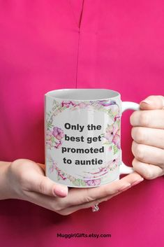 Pregnancy Announcement, Gift for sister,Only the best get promoted to auntie