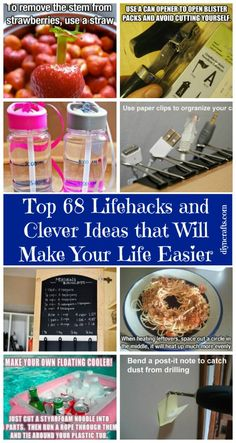 Lifehacks are great. They help you to get things done and get them done quickly. We have a collection of 68 lifehacks that are easy and will help you to save loads of time. - Top 68 Lifehacks and Clever Ideas that Will Make Your Life Easier