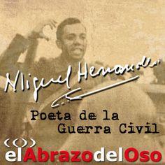 Esta semana en #ElAbrazodelOso vamos a cumplir con con la poesía, con España y con la memoria histórica para traer a la luz a Miguel Hernández. Aprovechamos además para dar la bienvenida a nuestro nuevo colaborador, el profesor y escritor Luis Quiñones. No te pierdas éste podcast.