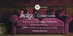 towards your 'Indigo Collection' - closing date not known Indigo Furniture, Create A Board, Door Stop, Calf Leather, Lazy, Love Seat, Competition, Collections, Marketing