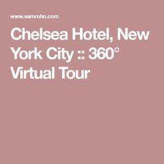 Chelsea Hotel, New York City :: 360° Virtual Tour