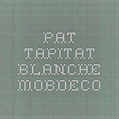 Pat tapitat BLANCHE - MobDeco