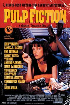 Pulp Fiction...Tarantino is my favorite movie make EVER!  I'll watch this movie over and over