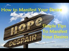 How to Manifest Your Desire - Simple Tips To Manifest Your Desires - YouTube