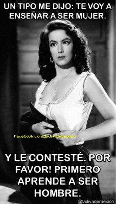 ay, Maria Félix!! I love your quotes!!!