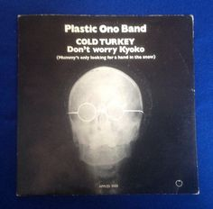 Cold Turkey single sleeve. John put together an all star band to record this pain  drenched rocker. Play it loud!
