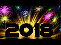 Feliz 2018 A Mais Linda Mensagem de Ano Novo - Feliz Ano Novo 2018 - Vídeo de Feliz Ano novo