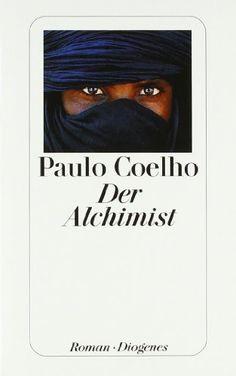 Der Alchimist von Paulo Coelho Gleichnishafte Geschichte über einen spanischen Hirten, der sich auf die Suche nach einem im Orient begrabenen Schatz begibt.  <3