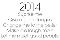 2014 here I come
