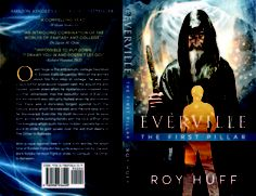 The First Pillar (Everville, #1). Goodreads book giveaway for Epic Teen Young Adult Scifi Fantasy bestselling novel Everville: The First Pillar by Roy Huff. Enter to win a signed autographed copy for the new debut first installment of the epic teen series saga that is taking the nation by storm. The best selling Kindle version is available on Amazon, now in paperback as well.  Don't miss out!
