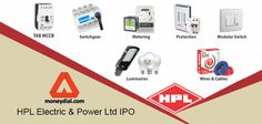 HPL Electric & Power Limited is planning to launch initial Public offering…
