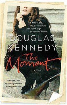 The Moment: A Novel - Kindle