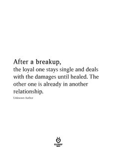 After A Breakup, The Loyal One Stays Single And Related Selbstliebe Zitate lesenswert - Most Sexy Love Quotes with Images of all TimeThe 3 Zodiac Signs Most Likely To Believe In (And. Quotes Arabic, Ex Quotes, Hurt Quotes, Real Life Quotes, Mood Quotes, Great Quotes, Inspirational Quotes, Best Breakup Quotes, Uplifting Quotes