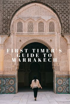 The First Timer's Guide to Marrakech, Morocco (Bon Traveler)