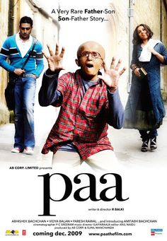 Paa Bollywood Movie.. Such a sweeet movie!!!