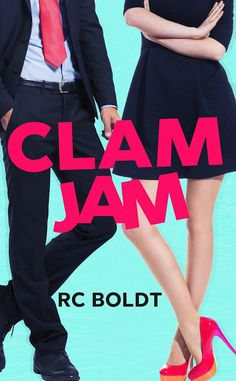 Nadine's Obsessed with Books: (Release Blitz) Clam Jam by RC Boldt