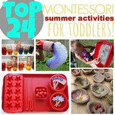 These are actually REALLY good activities- not too unrealistic and genuinely fun! 24 Amazing Montessori Inspired Summer Activities For Toddlers