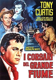 I corsari del grande fiume Baby Bee Costume, Hollywood Poster, Foreign Movies, Tony Curtis, Hey You, Old Movies, Film Posters, Baby Halloween, Westerns