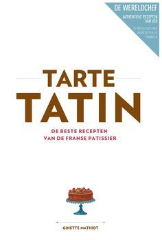 Culy.nl - 'The art of French baking' van Ginette Mathiot is er nu in het Nederlands -