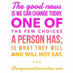 Wellness Quotes, Good News, Choices, Good Things, Change, Canning, Eat, Instagram, Conservation